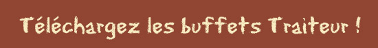 Téléchargez les menus buffet